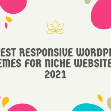 15 Best Responsive WordPress Themes for Niche Websites – 2021